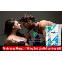 Ai nên dùng Xtrazex | Khẳng định bản lĩnh quý ông Việt